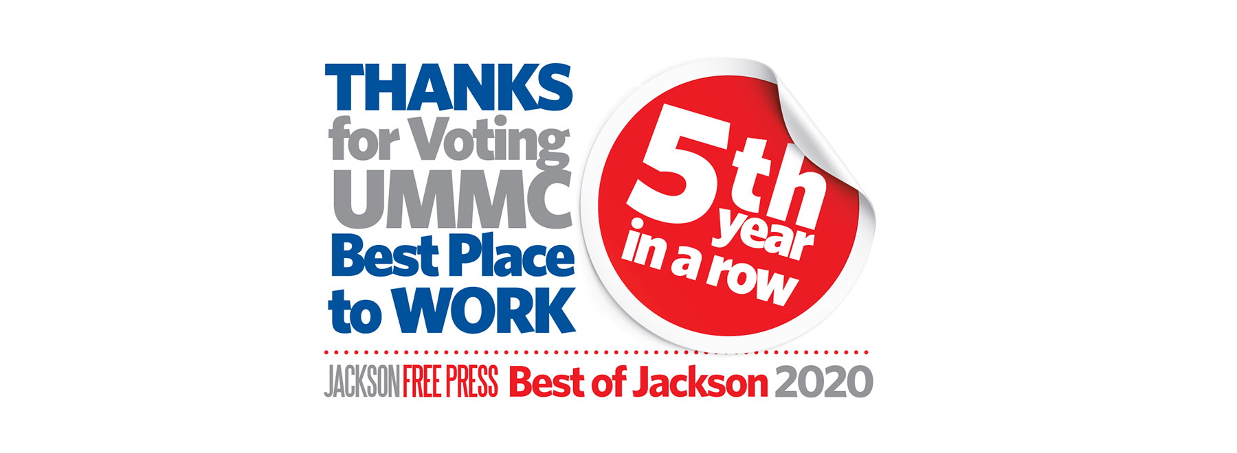 Thanks for voting UMMC Best Place to Work 5th year in a row. Jackson Free Press, Best of Jackson 2020.