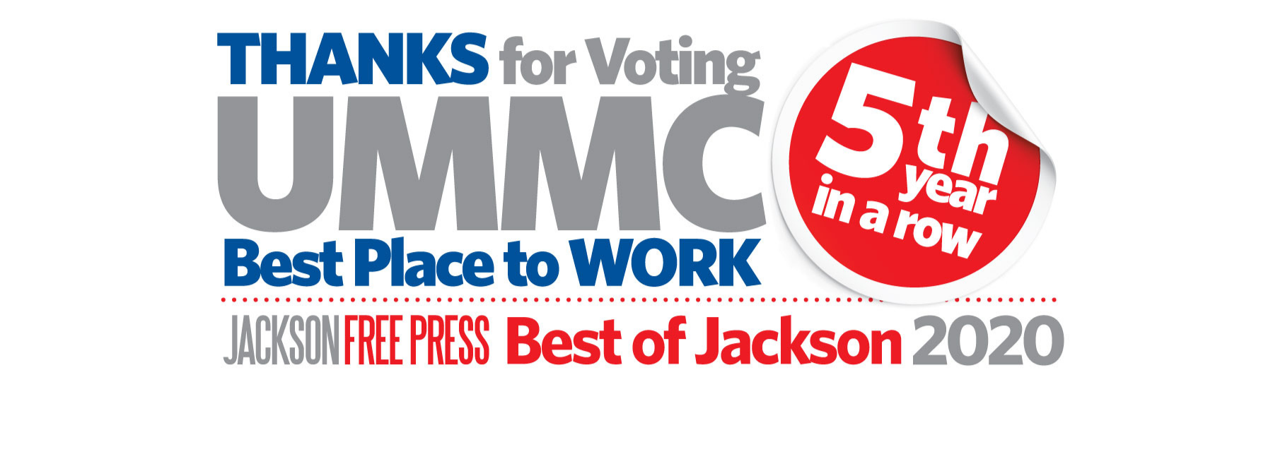 Thanks for voting UMMC best place to work 5th year in a row. Jackson Free Press. Best of Jackson 2020.