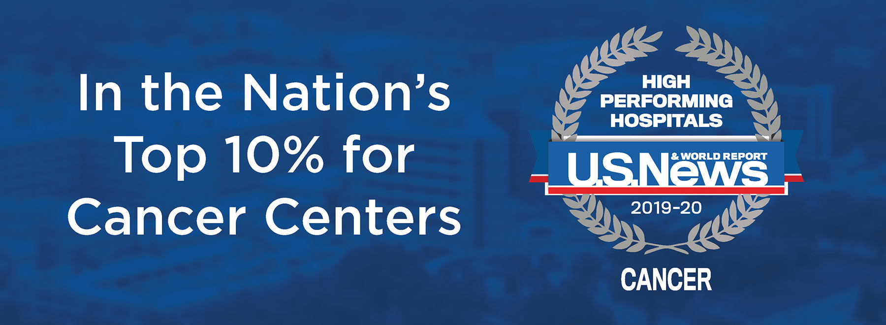 In the Nation's Top 10% for Cancer Centers