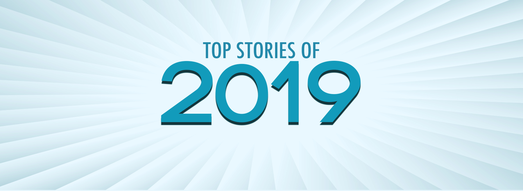 Top Stories of 2019