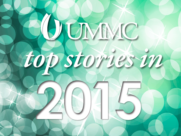 Top UMMC stories in 2015