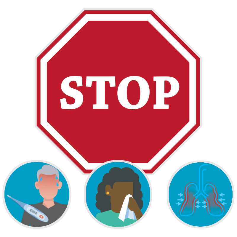 Graphic of STOP sign with image of Fever, Coughing and Shortness of Breath.
