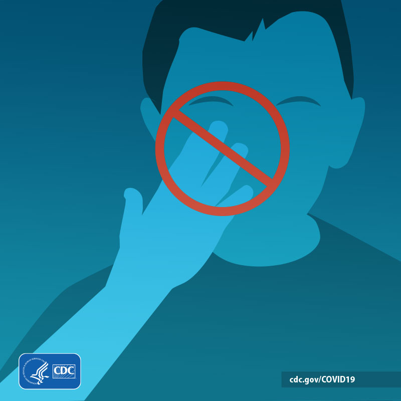 Graphic Don't do this circle over a person touching their face.