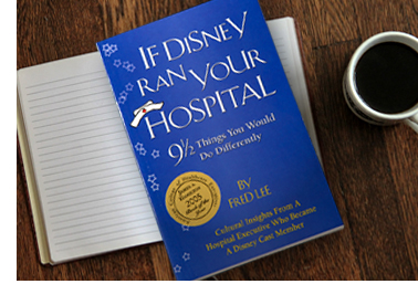 Portrait of Fred Lee's If Disney ran your hospital book
